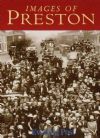 Images of Preston, compiled by the Lancashire Evening Post